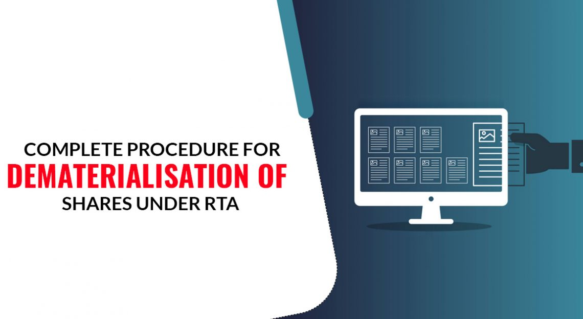 Complete Procedure For Dematerialisation Of Shares Under RTA