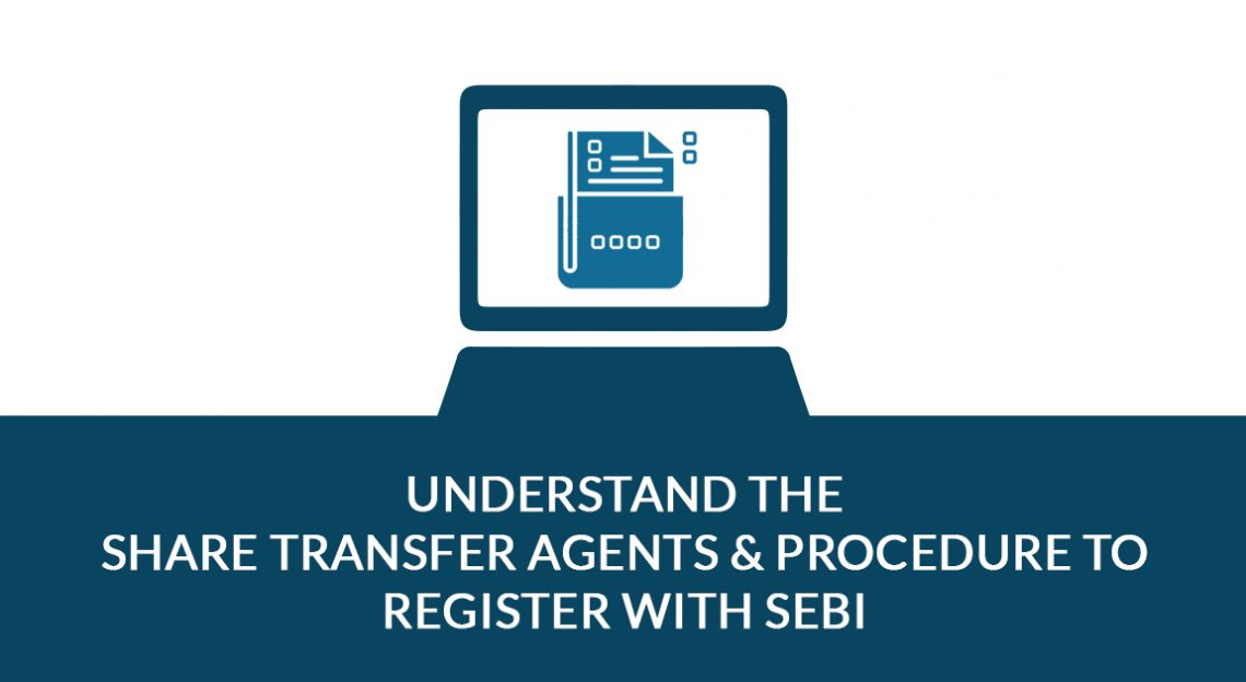 Complete process to Register With SEBI For The RTAs