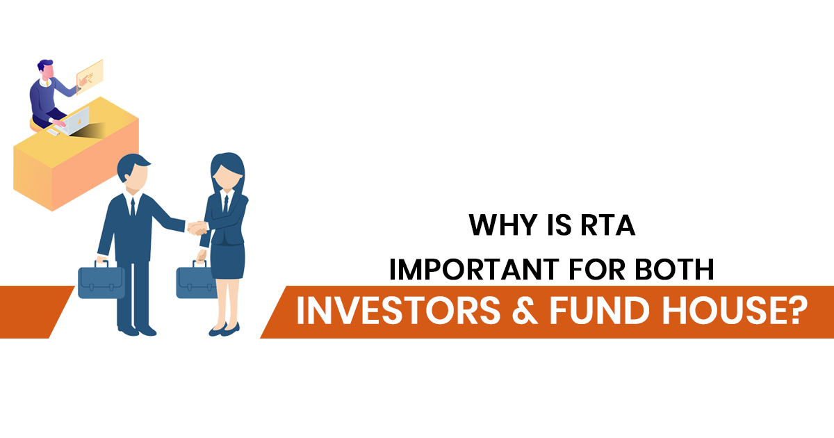 Why is RTA Important For Both Investors & Fund House?