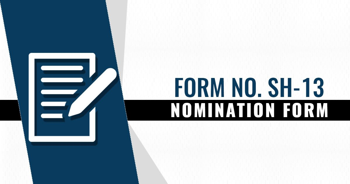 Form No. SH 13 - Nomination Form