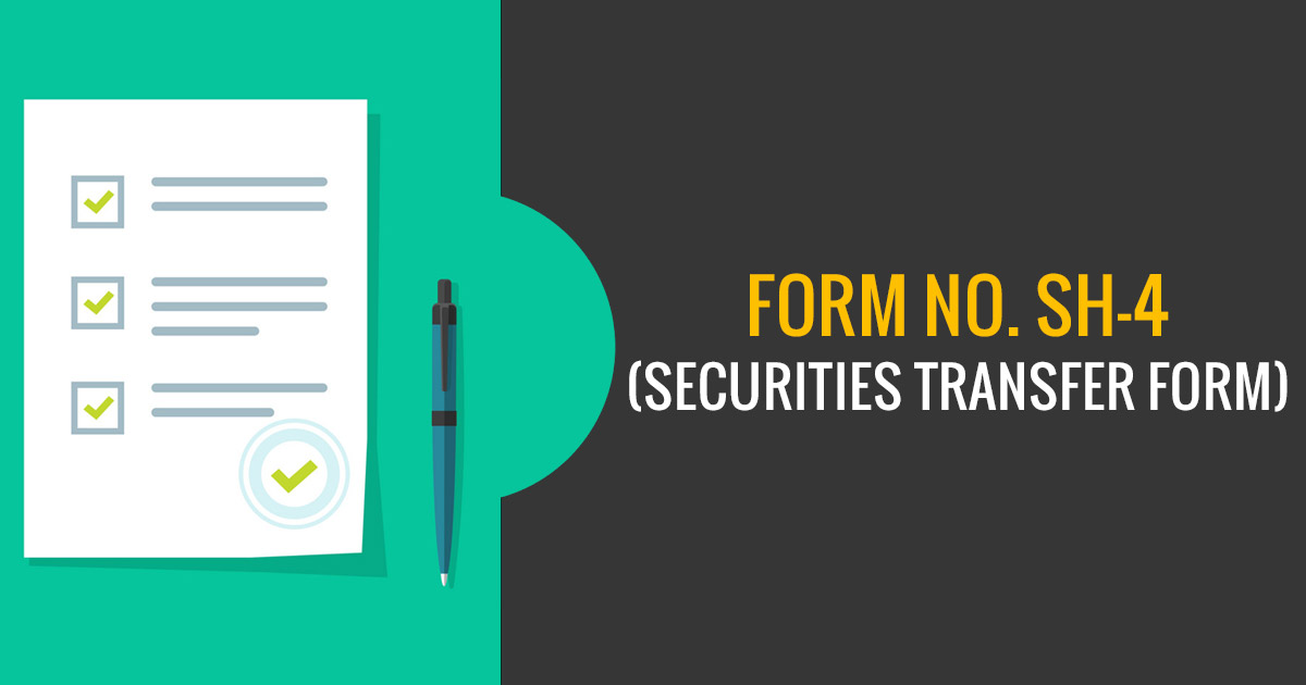 Form No. SH-4 (Securities Transfer Form)