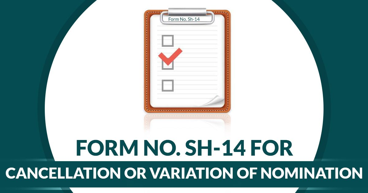 Sh-14 Cancellation or Variation of Nomination Form