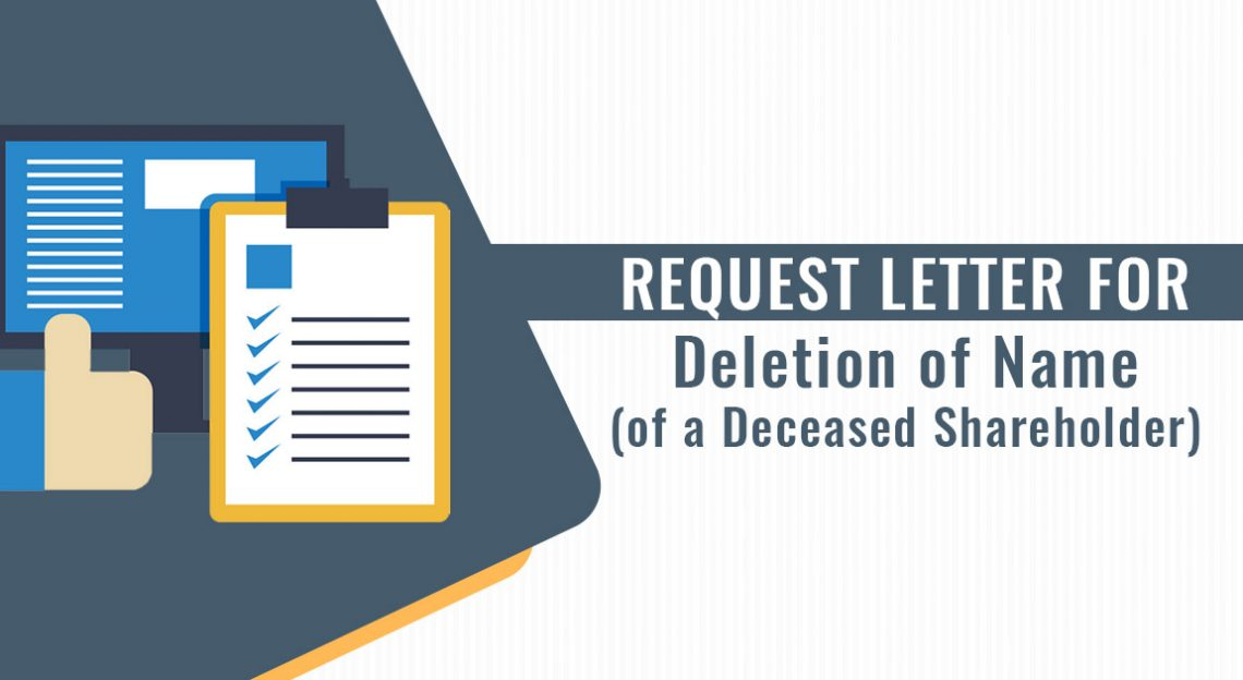 Request Letter for Deletion of Name (of a Deceased Shareholder)