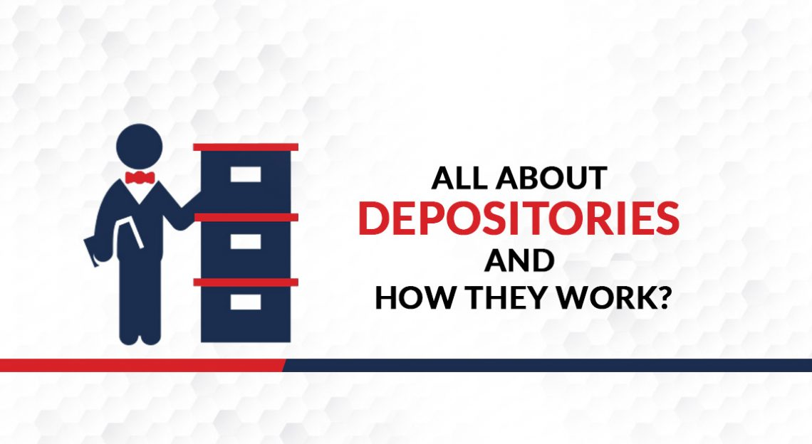 All About Depositories and How They Work?