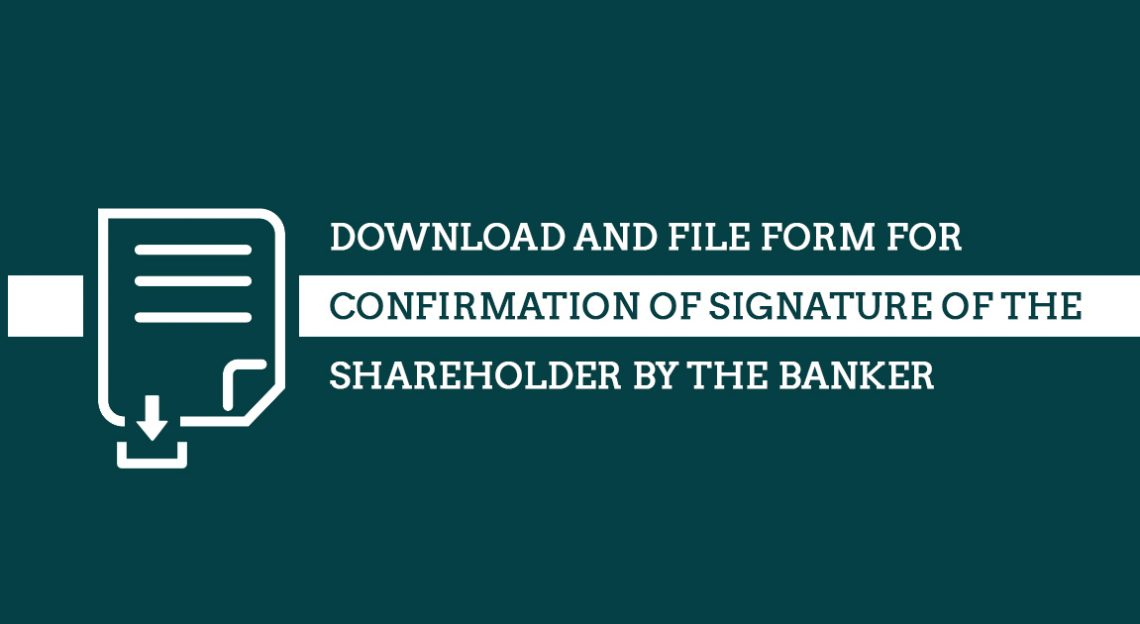 Download and File Form for Confirmation of Signature of the shareholder by the Banker
