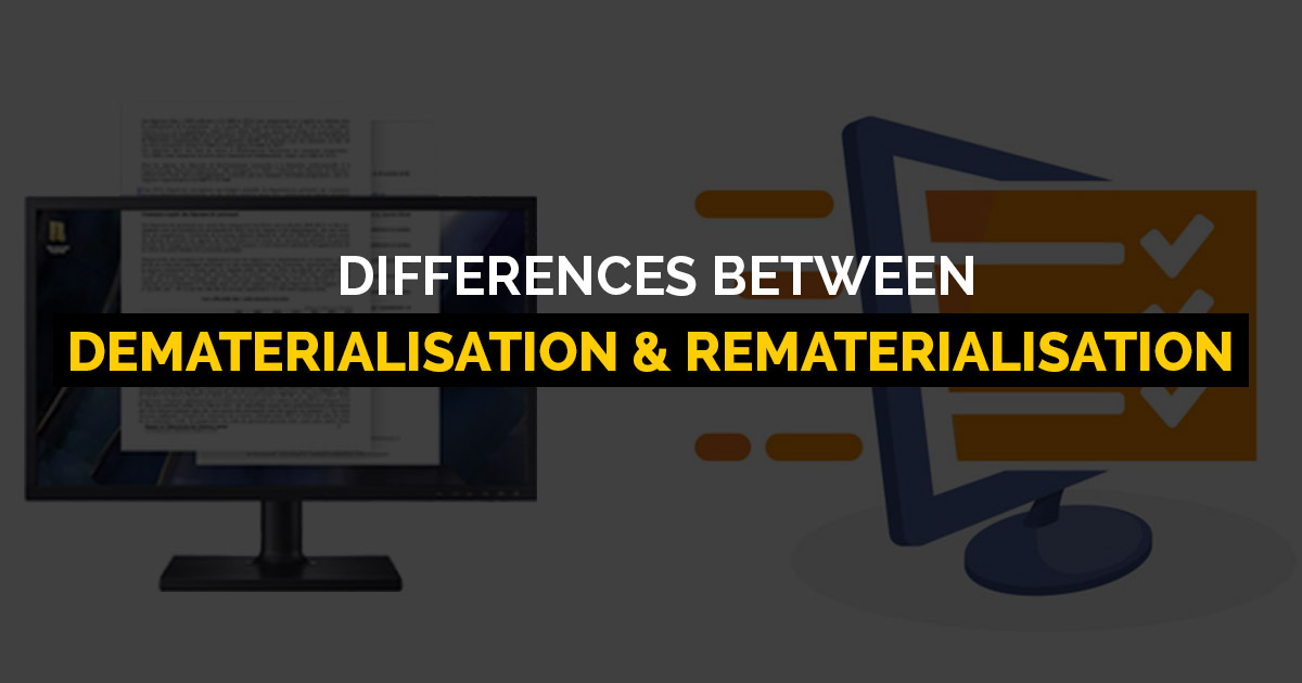 Difference Between Dematerialisation and Rematerialisation | SAG RTA