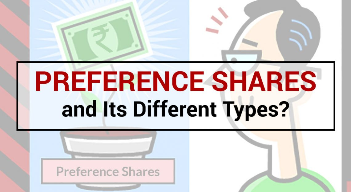 Preference Shares and Its Different Types?