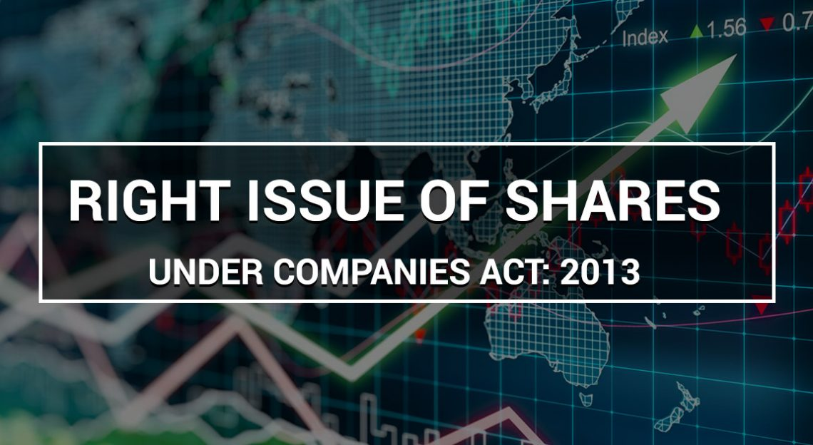 Complete Procedure For Right Issue of Shares Under Companies Act: 2013