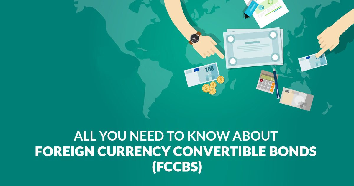 Foreign Currency Convertible Bond (FCCBs)