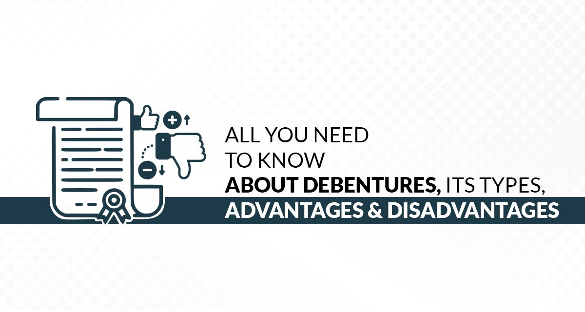 Know About Debentures