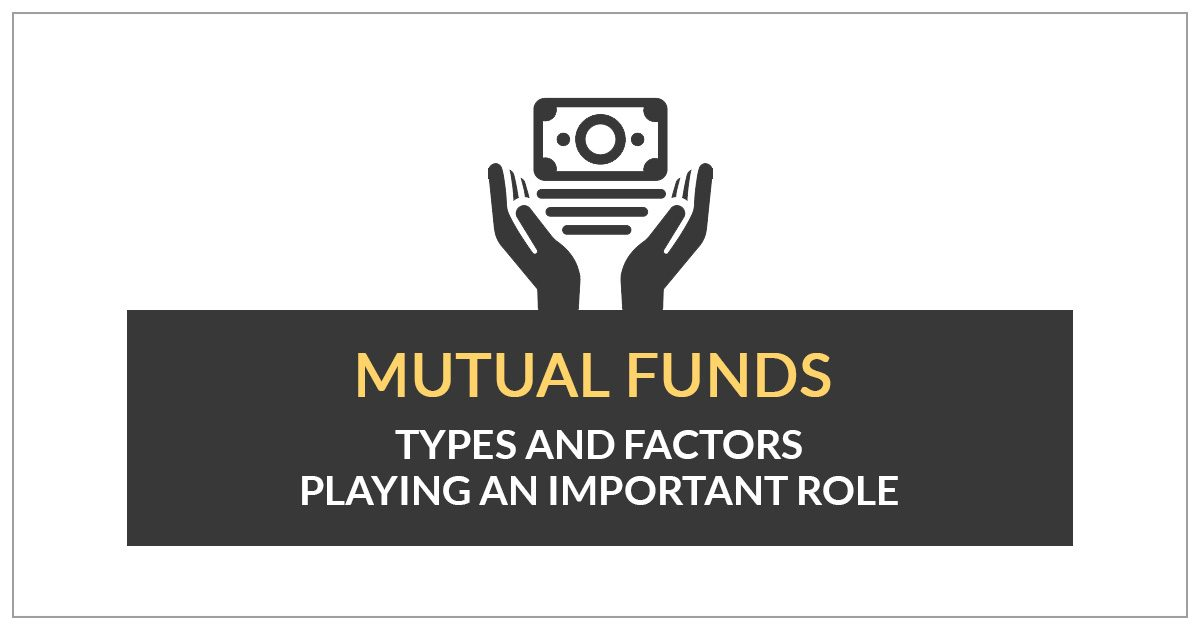 Mutual Funds Types and Factors