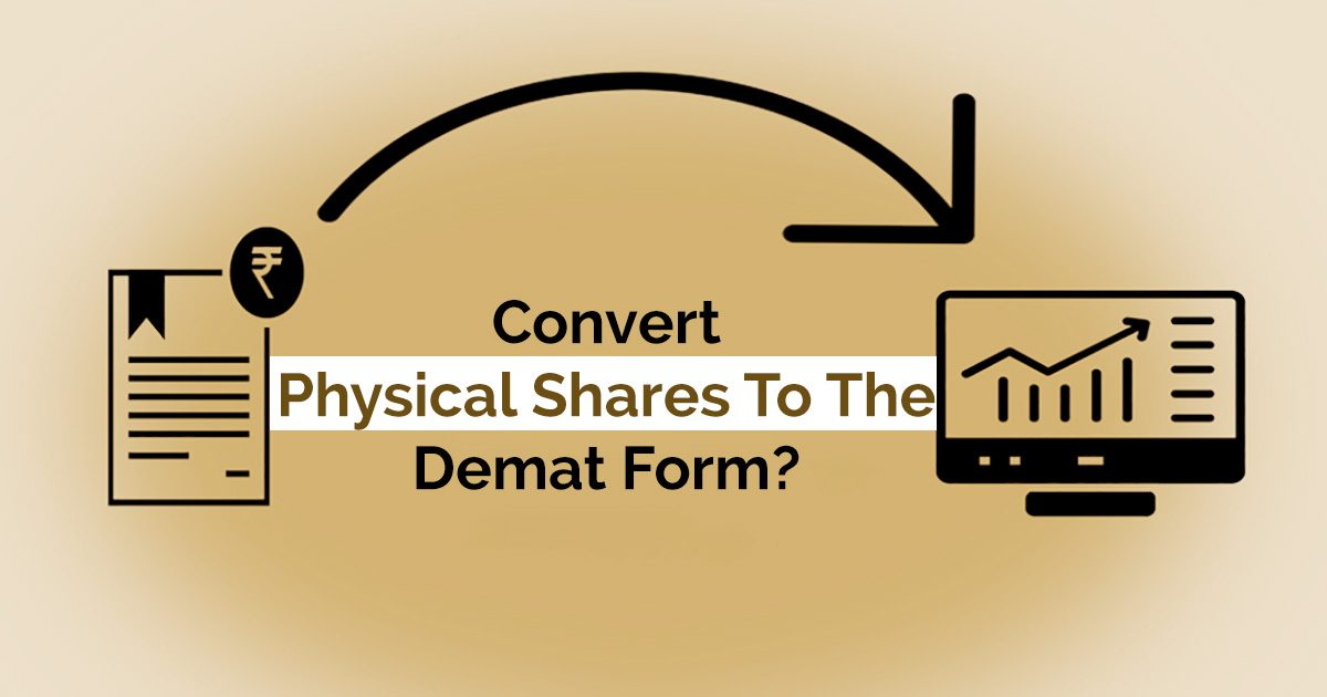Convert Physical Share into Demat Form