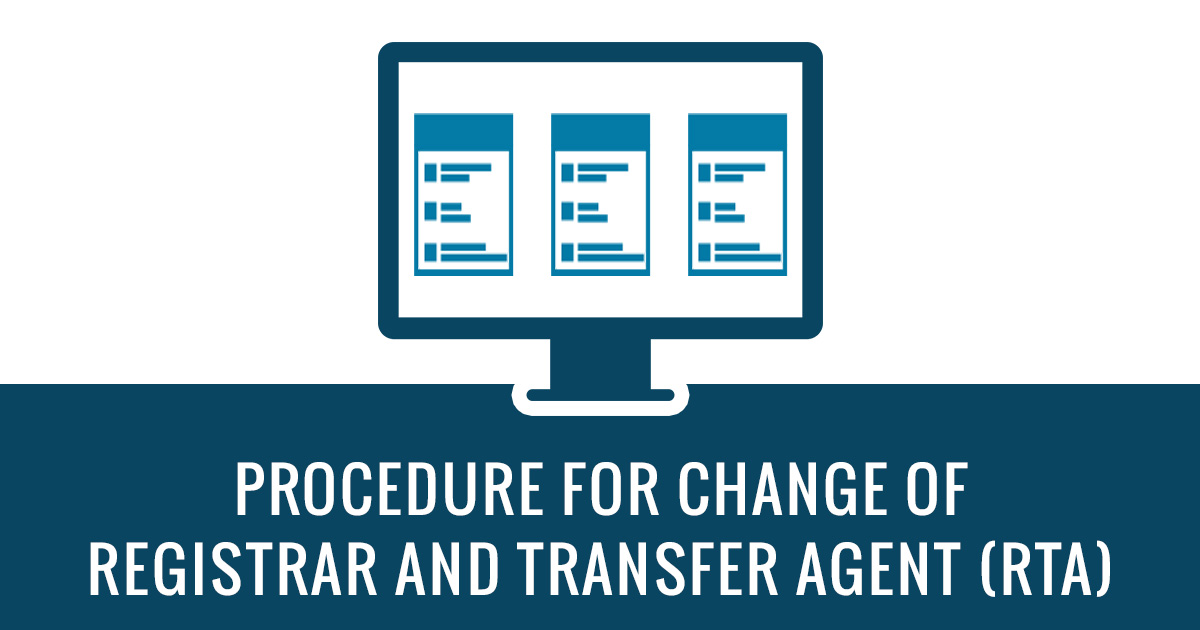 Procedure For Change of  Registrar and Transfer Agent (RTA)