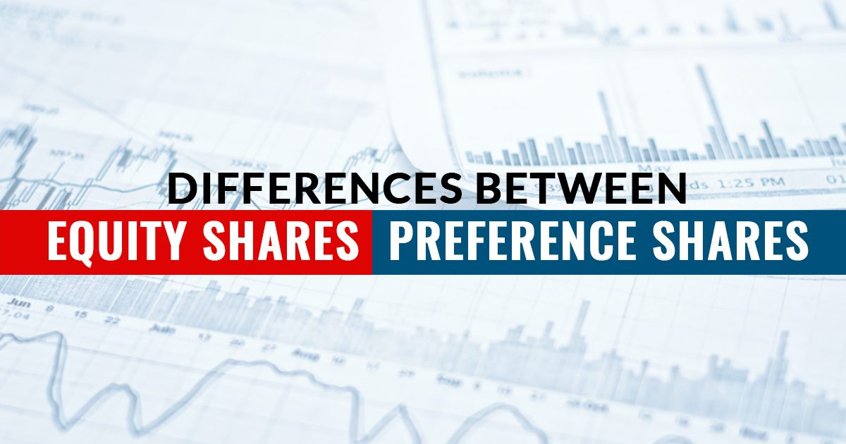 Equity Share and Preference Share Differences