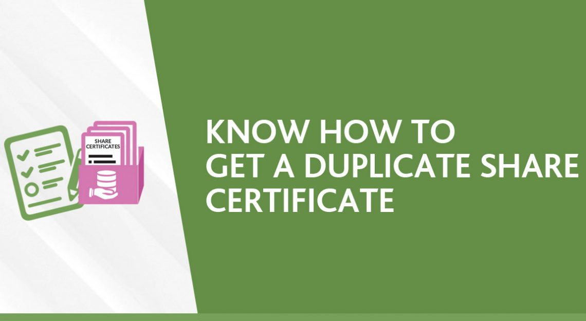 Know How to Get a Duplicate Share Certificate