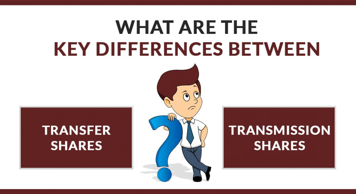 What is the Key Difference Between Transfer and Transmission of Shares?