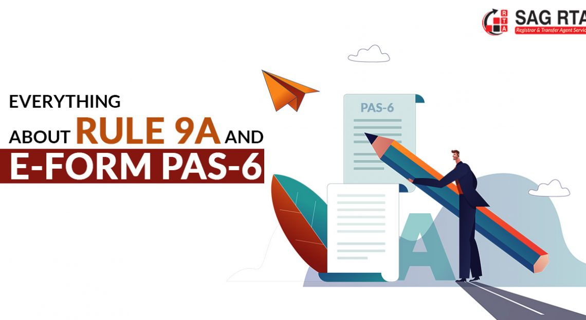 Everything about Rule 9A and e-Form PAS-6