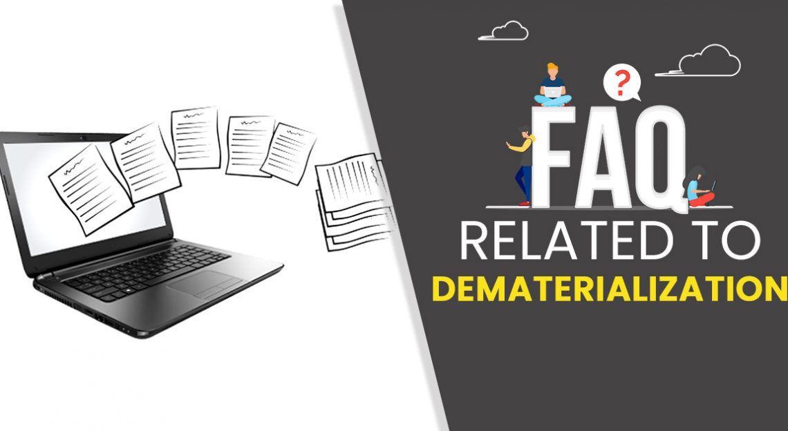 FAQs Related to Dematerialization