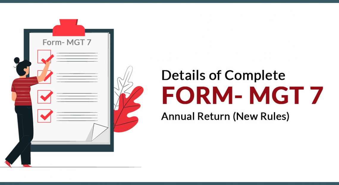 Details of Complete Form- MGT 7 Annual Return (New Rules)